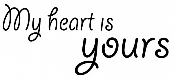 My heart is yours Reliefeinlage